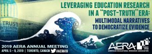 "AERA: Leveraging Education Research in a ""Post-Truth"" Era"