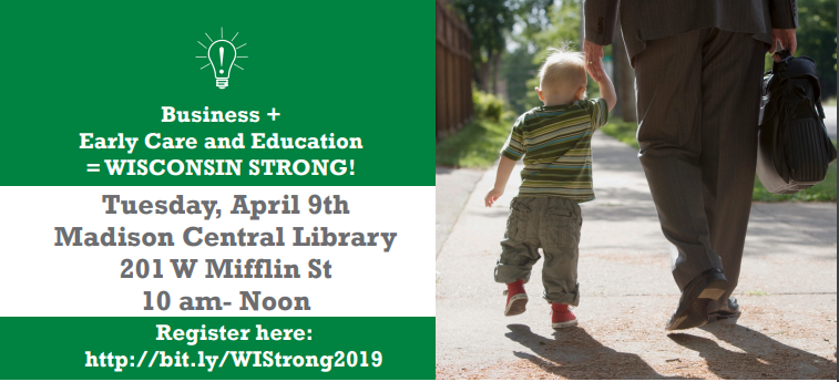 Read more about the article WISCONSIN STRONG! High Quality Childcare and a Healthy Workforce – April 9